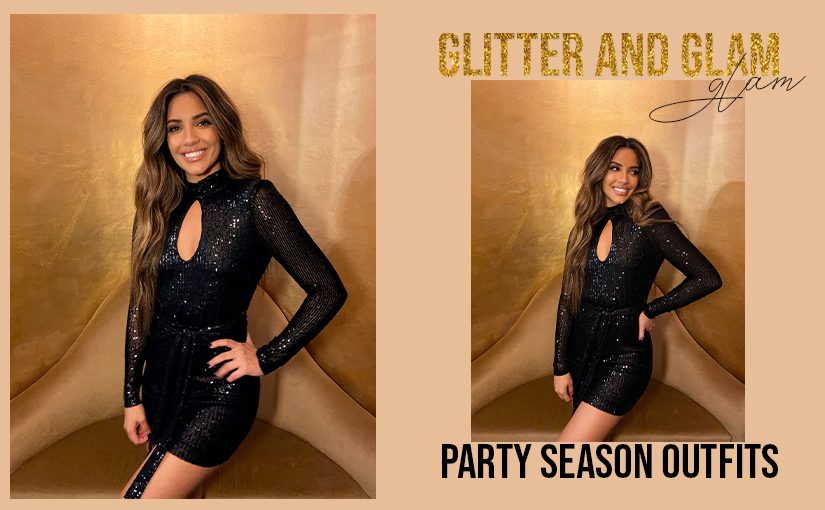 Glitter & Glam: Party Season Outfits